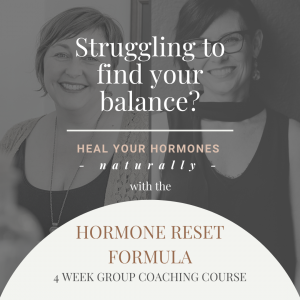 with our HORMONE RESET FORMULA 5